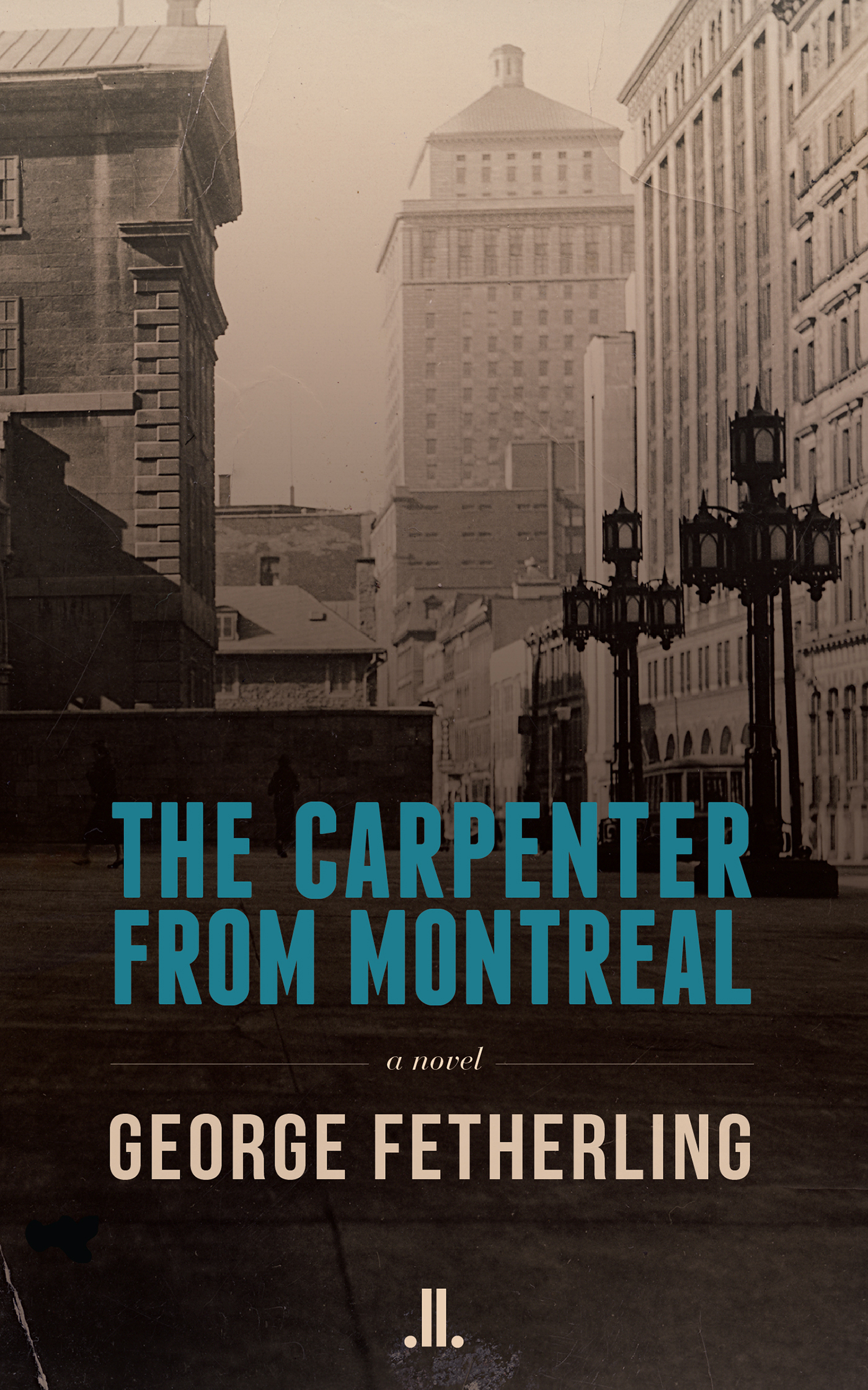 The Carpenter from Montreal
