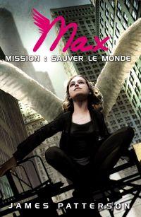 Image de couverture (Max 3 - Mission : sauver le monde)