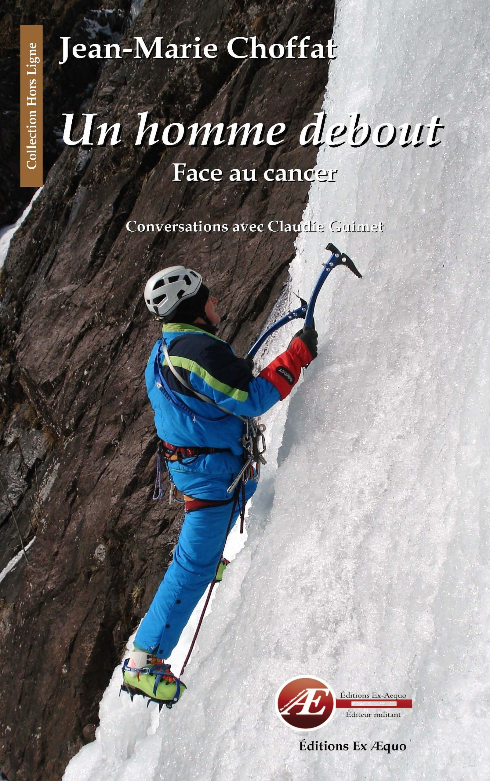 Un homme debout, face au cancer