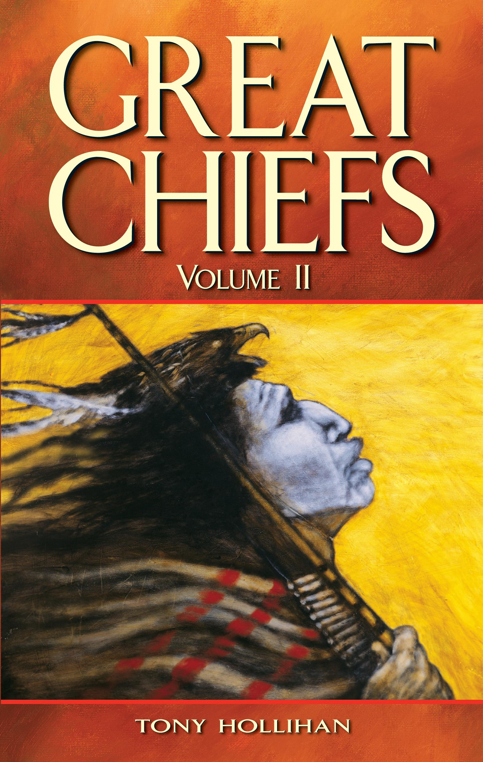 Great Chiefs, Vol 2