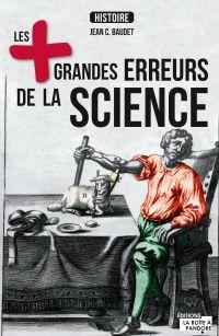 Les plus grandes erreurs de la science
