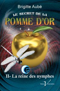 Image de couverture (Le secret de la pomme d'or, tome 2 : La reine des nymphes)