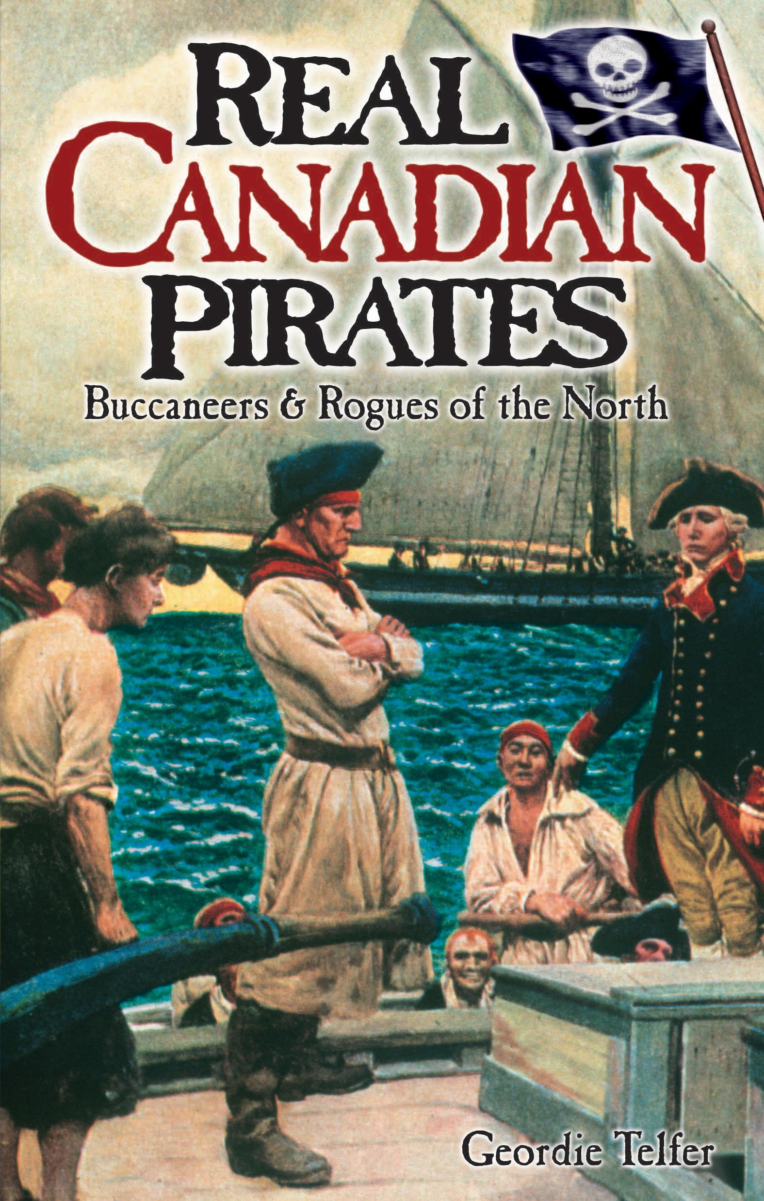 Real Canadian Pirates