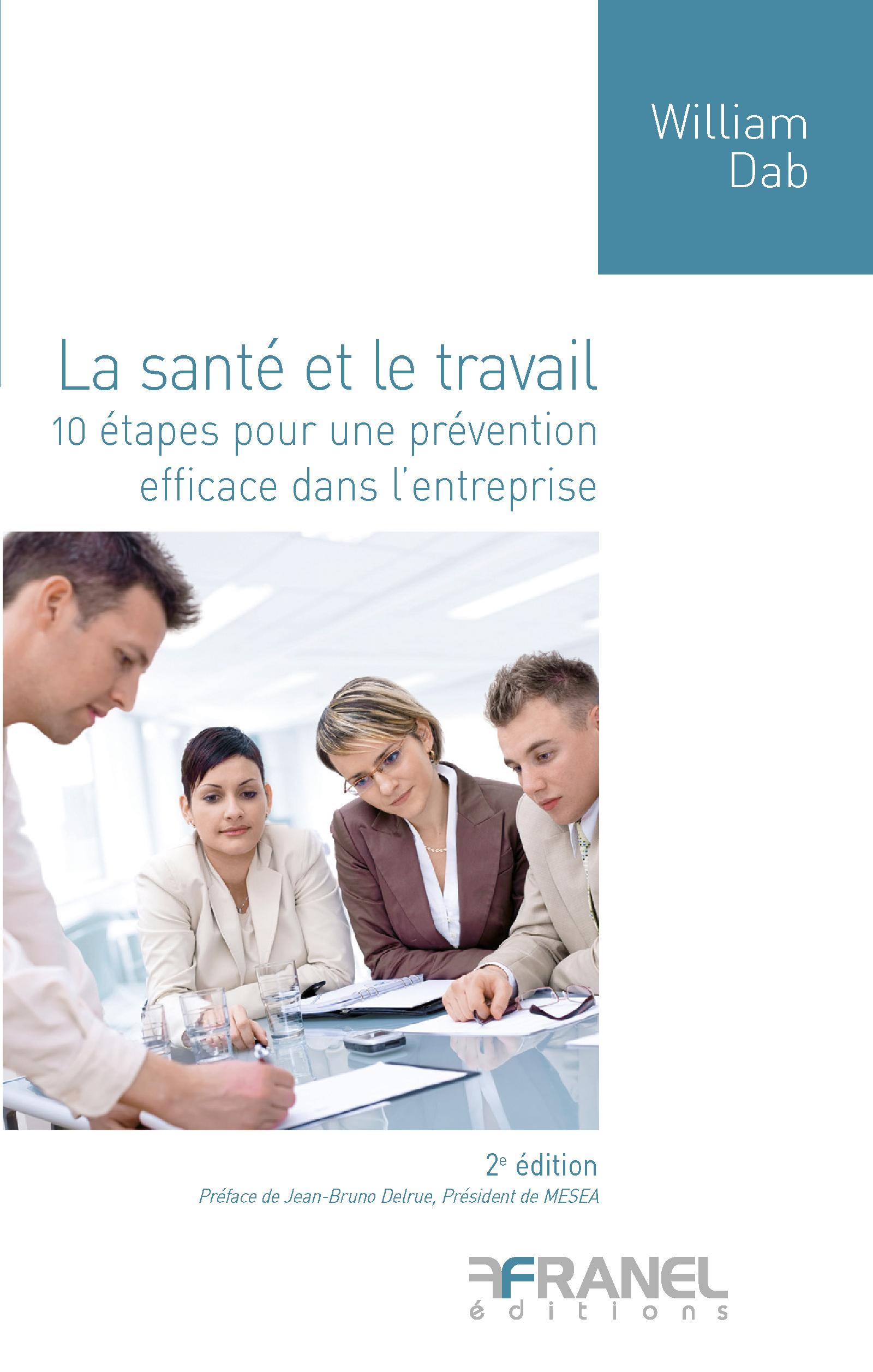 La Santé et le travail  (2e édition)