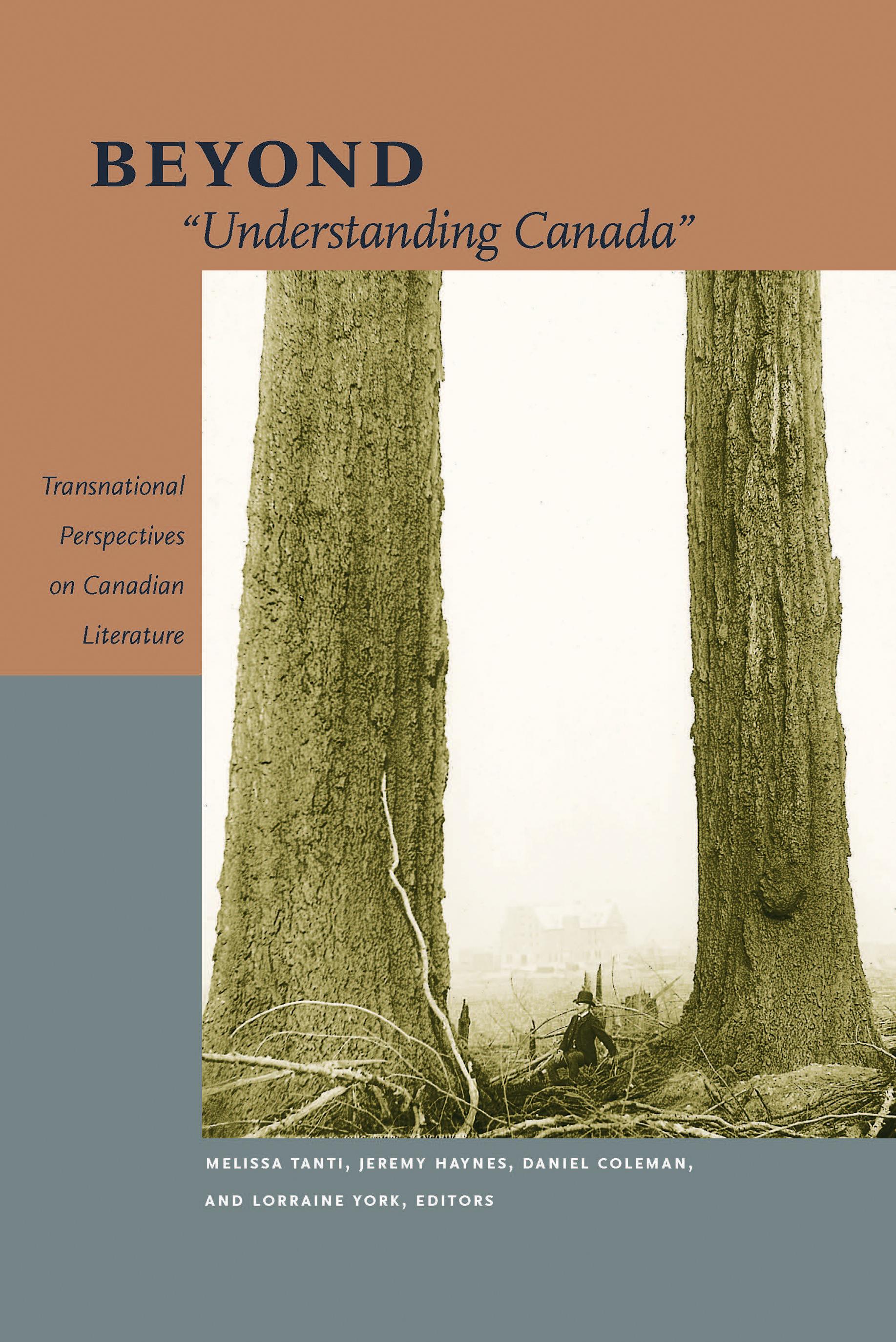 """Beyond """"Understanding Canada"""""""