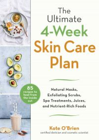 The Ultimate 4-Week Skin Care Plan