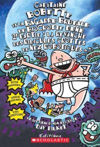 Image de couverture (Capitaine Bobette et la bagarre brutale de Biocrotte Dené, 2e partie (tome 7))