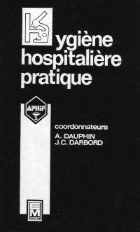 Hygiène hospitalière pratiq...