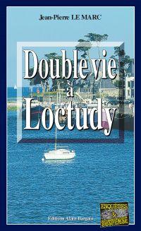 Double vie à Loctudy