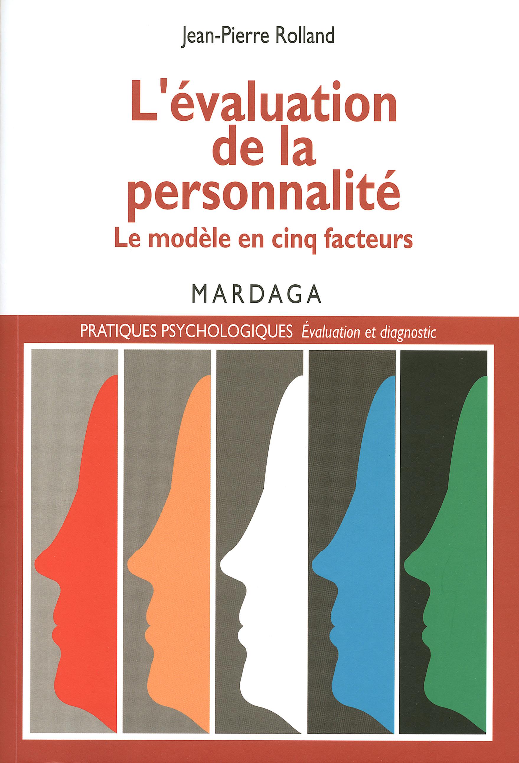 L'évaluation de la personnalité, Le modèle en cinq facteurs
