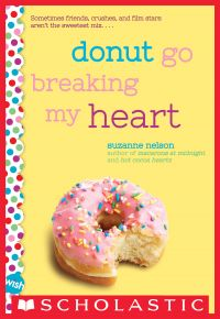 Donut Go Breaking My Heart: A Wish Novel