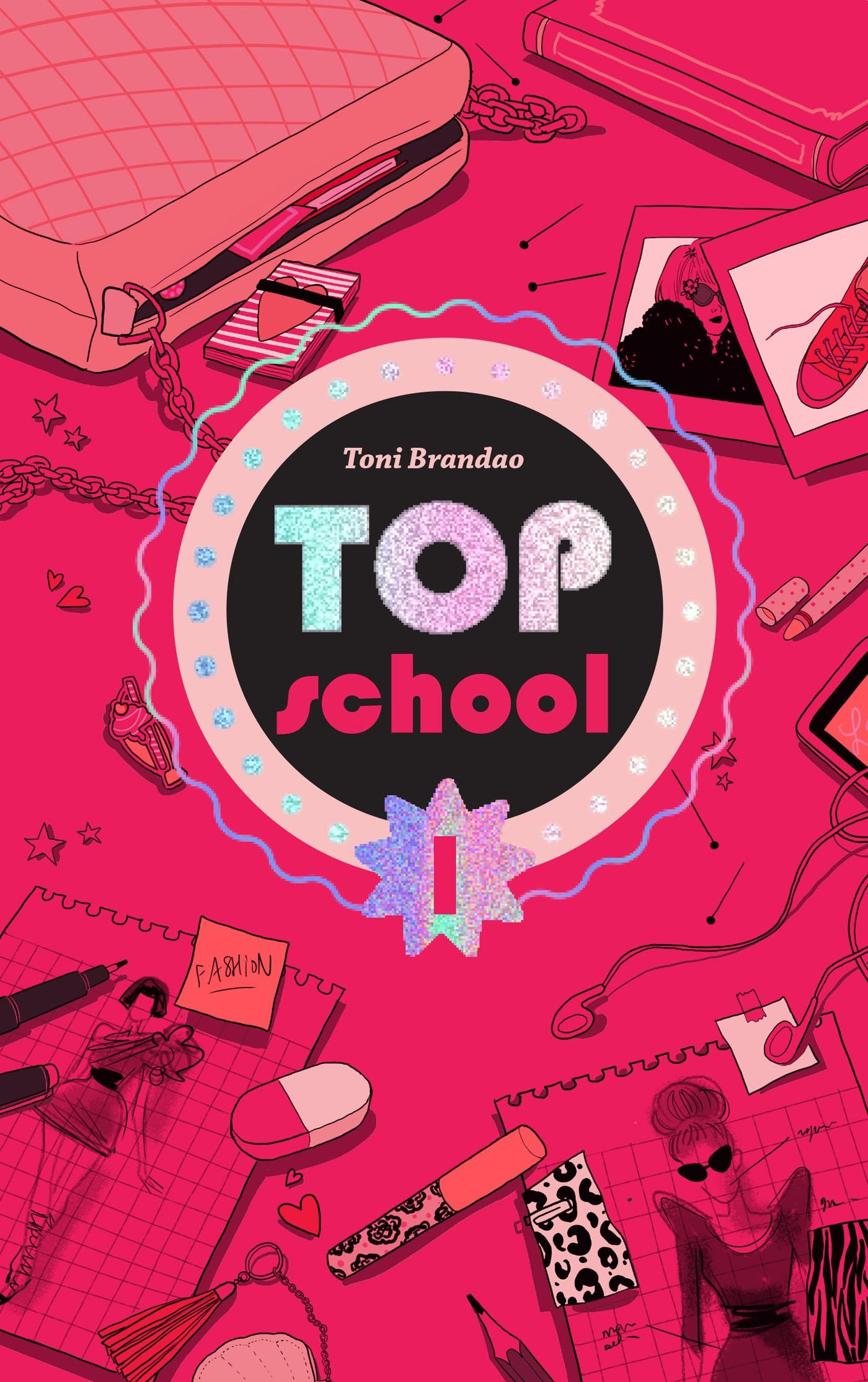 Top school - Tome 1 - L'école des top