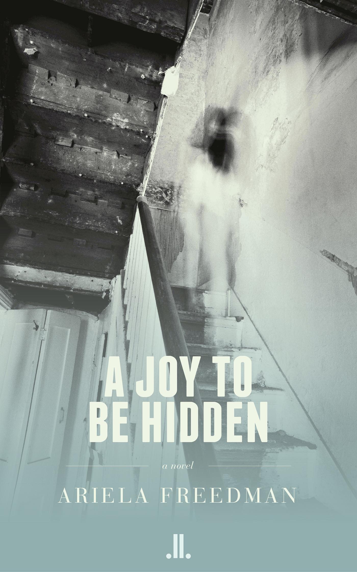 A Joy to be Hidden