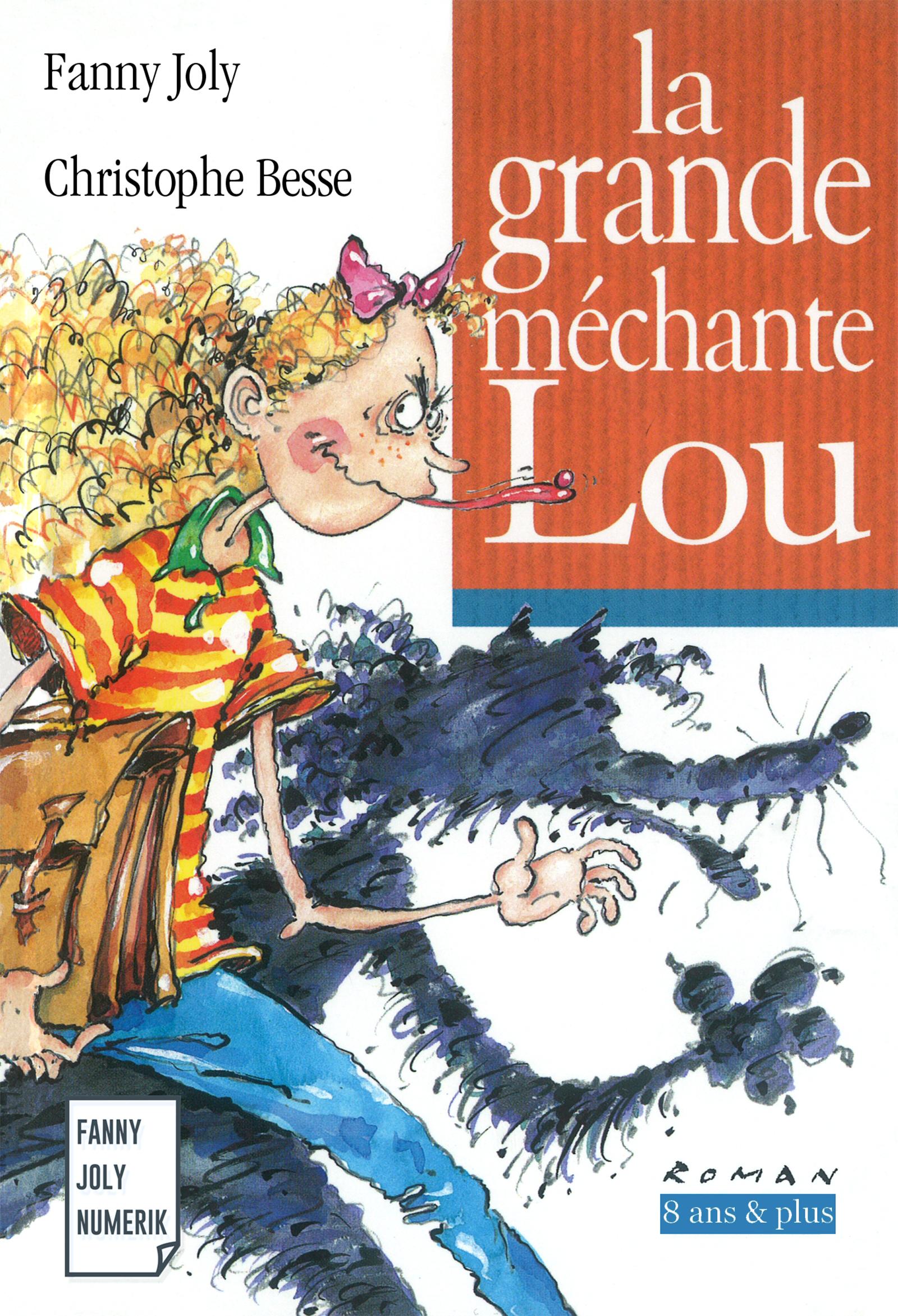 La grande méchante Lou, Un livre illustré à découvrir dès 8 ans