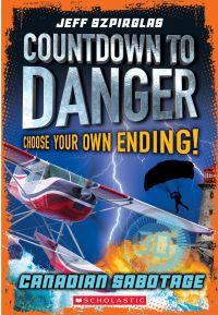 Image de couverture (Canadian Sabotage (Countdown to Danger))