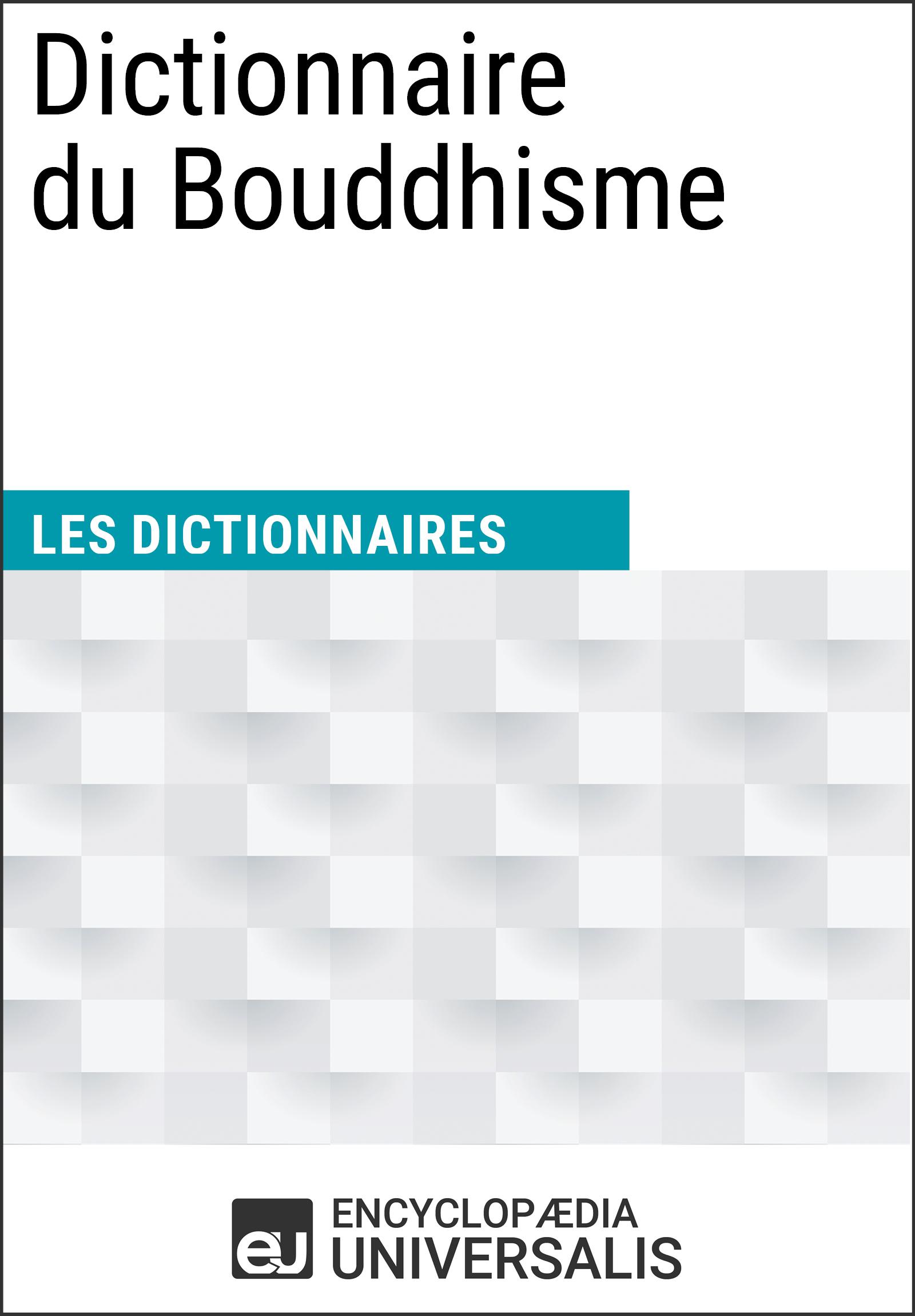 Dictionnaire du Bouddhisme
