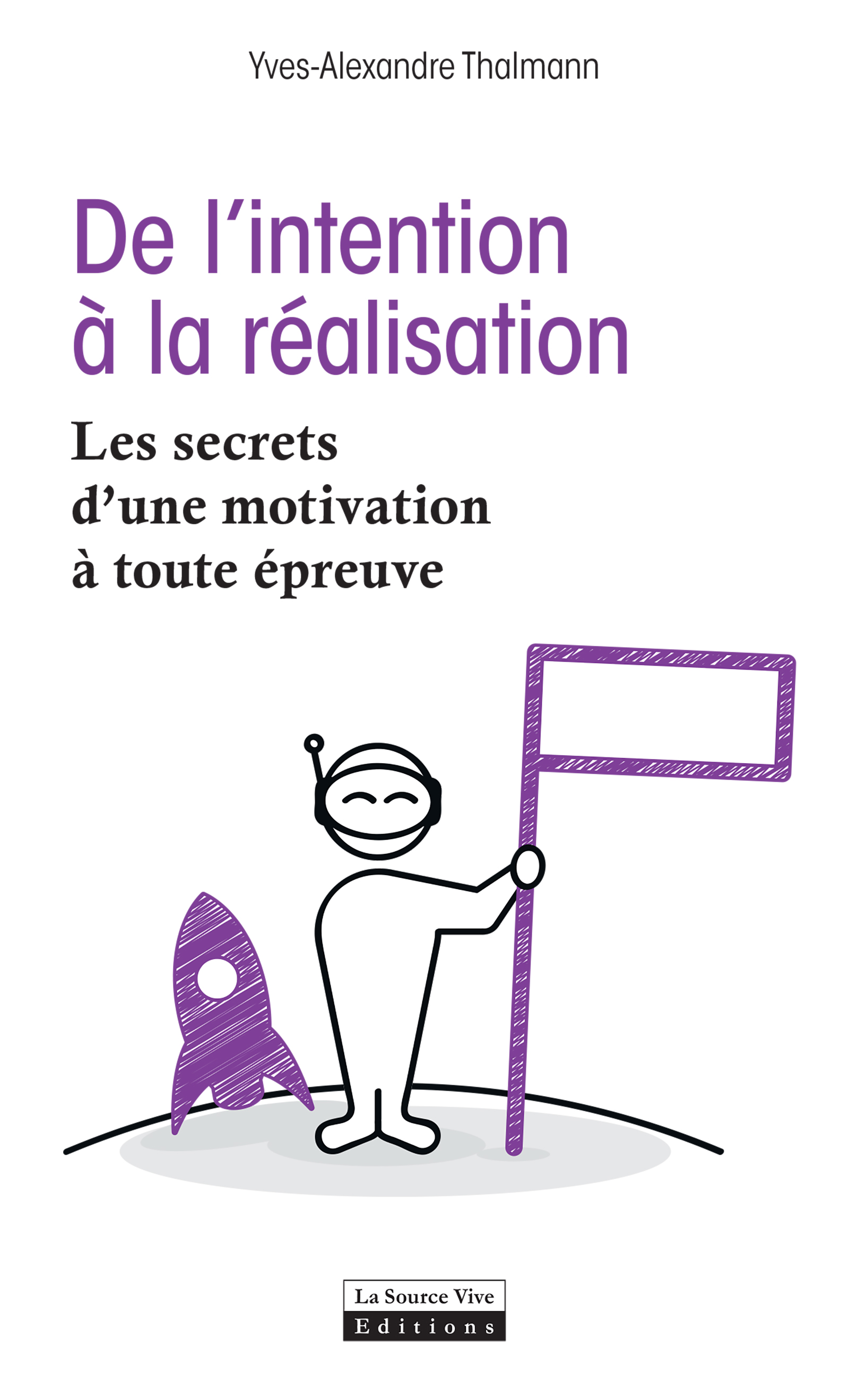 De l'intention à la réalisation