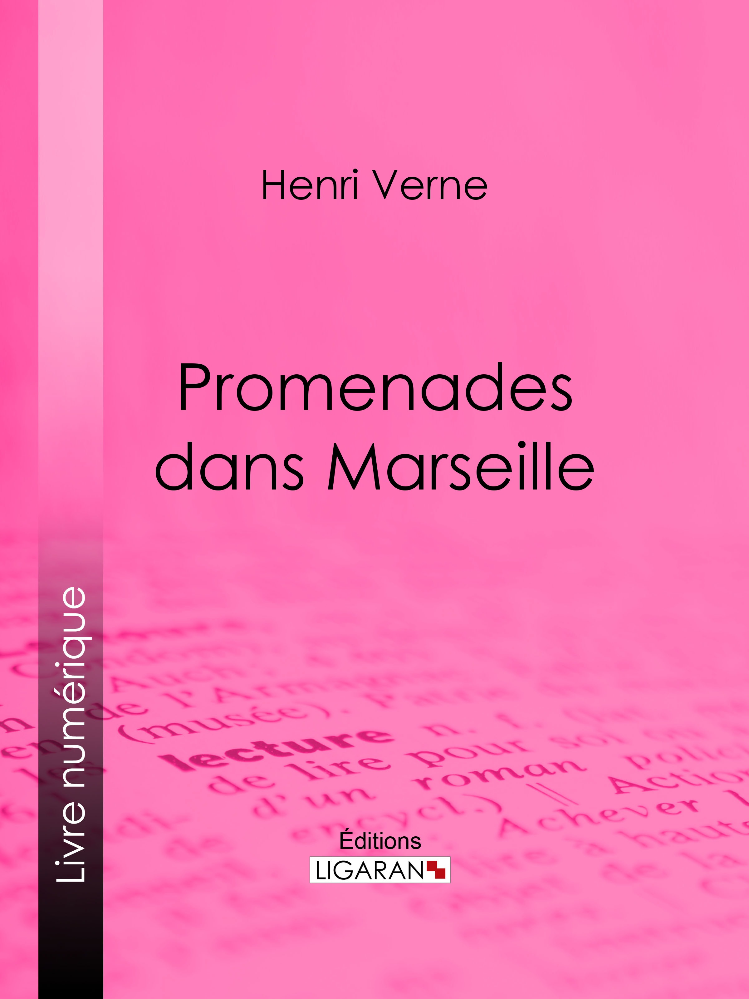 Promenades dans Marseille