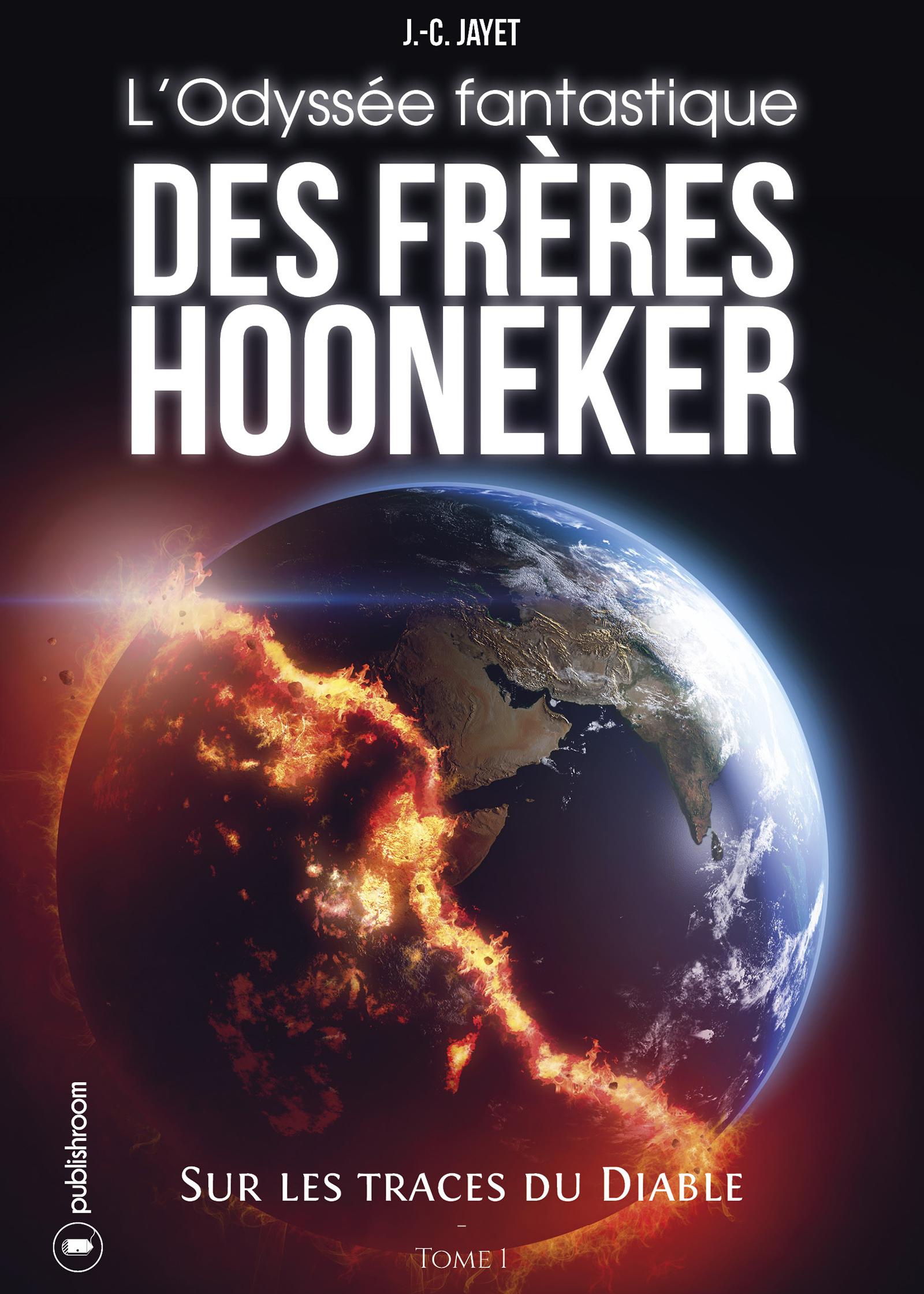 L'Odyssée fantastique des frères Hooneker, Tome 1 - Sur les traces du diable