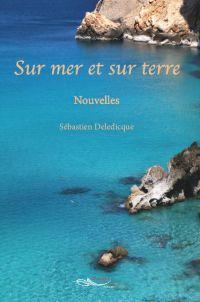 Cover image (Sur mer et sur terre)