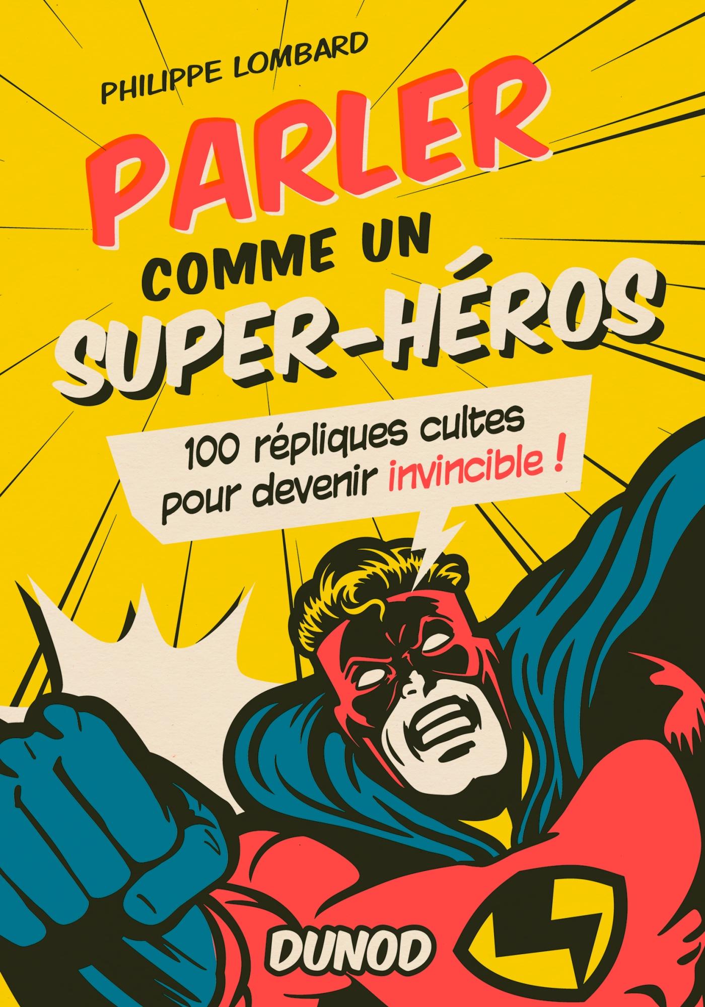 Parler comme un superhéros