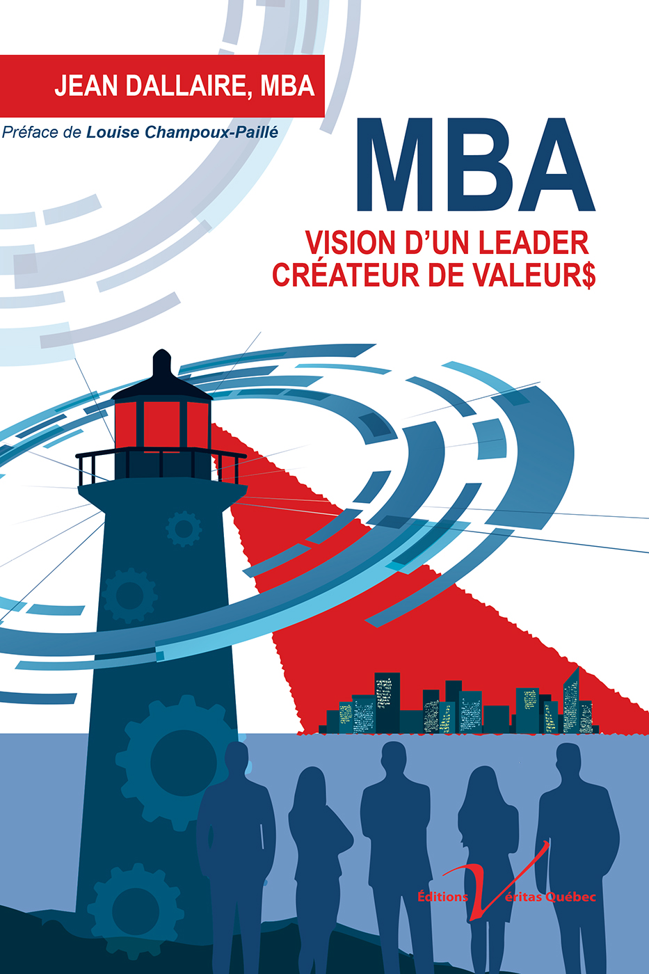 MBA : Vision d'un leader cr...