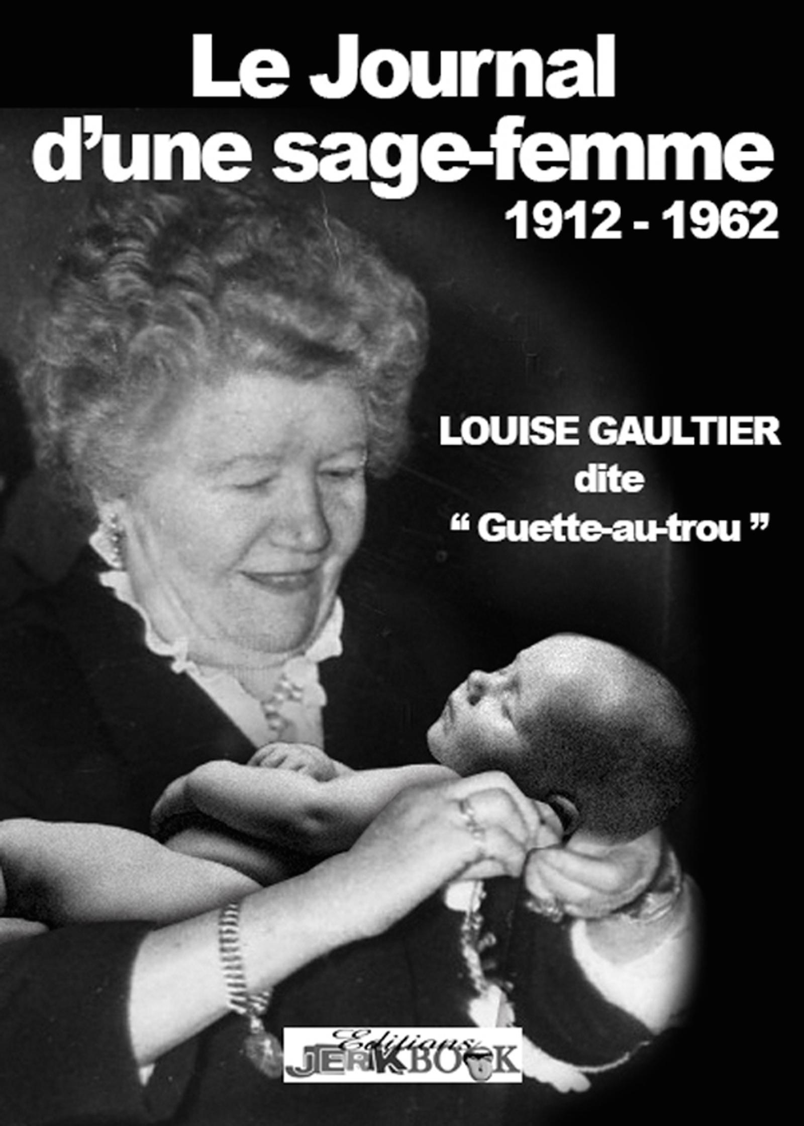 Le journal d'une sage-femme 1912-1962