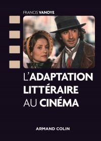 L'adaptation littéraire au cinéma