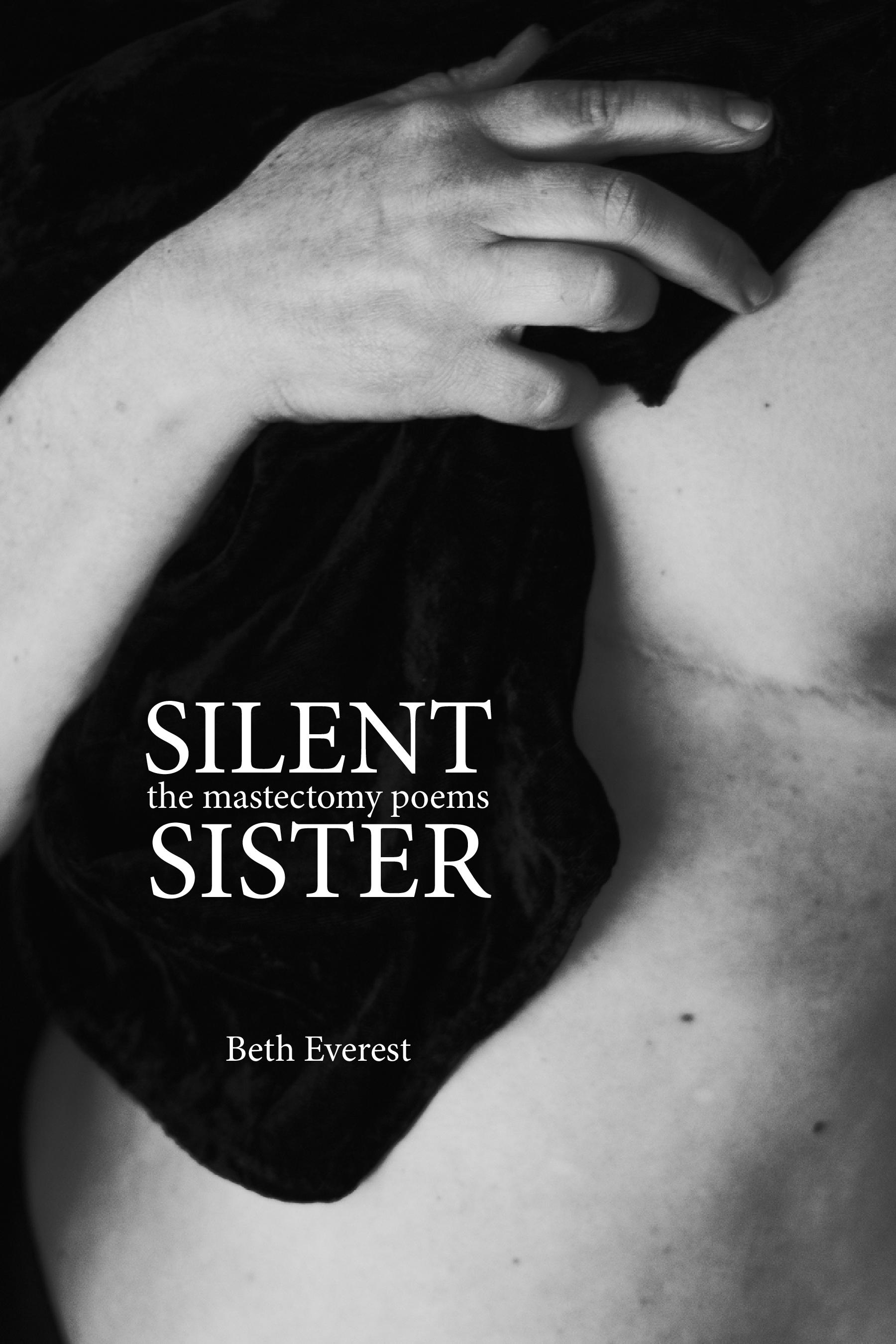 silent sister: the mastectomy poems