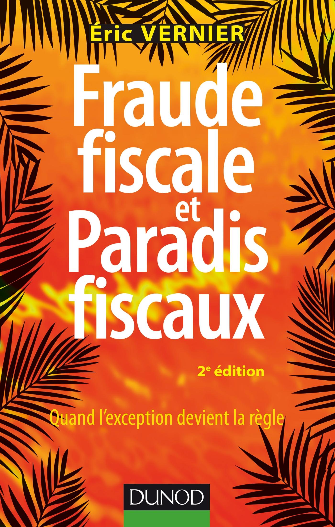 Fraude fiscale et paradis fiscaux - 2e éd.