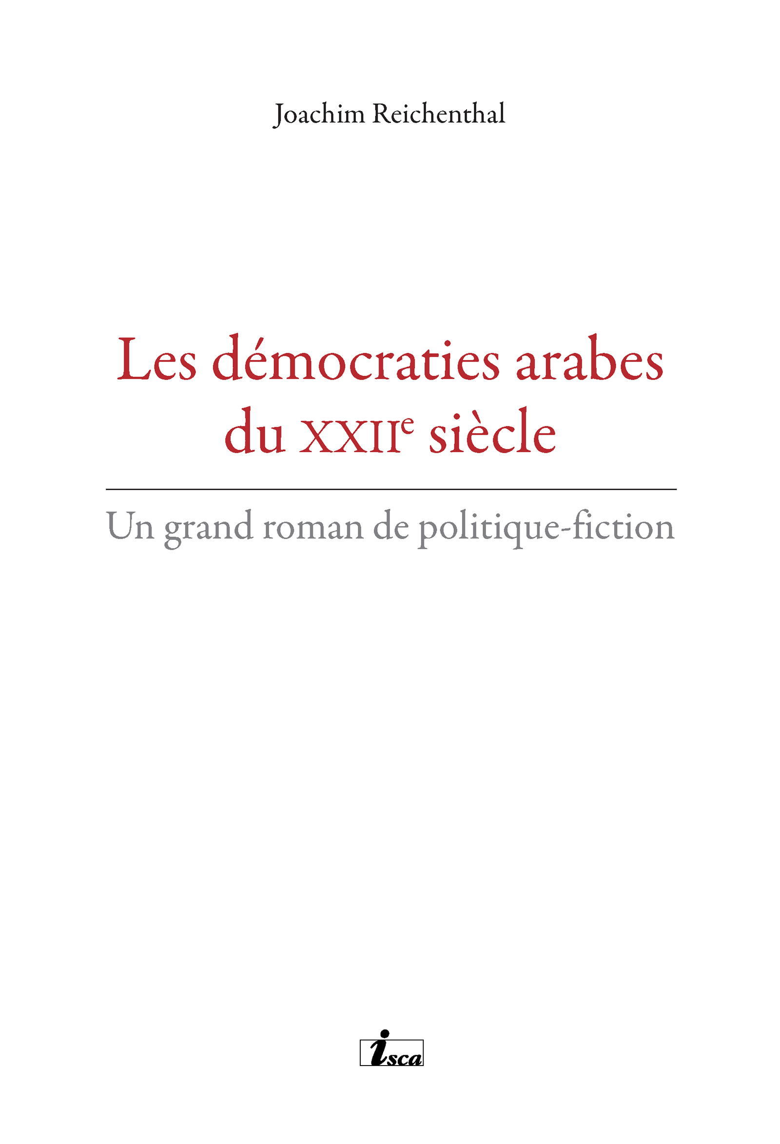 Les démocraties arabes du XXIIe siècle