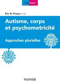 Autisme, corps et psychomotricité