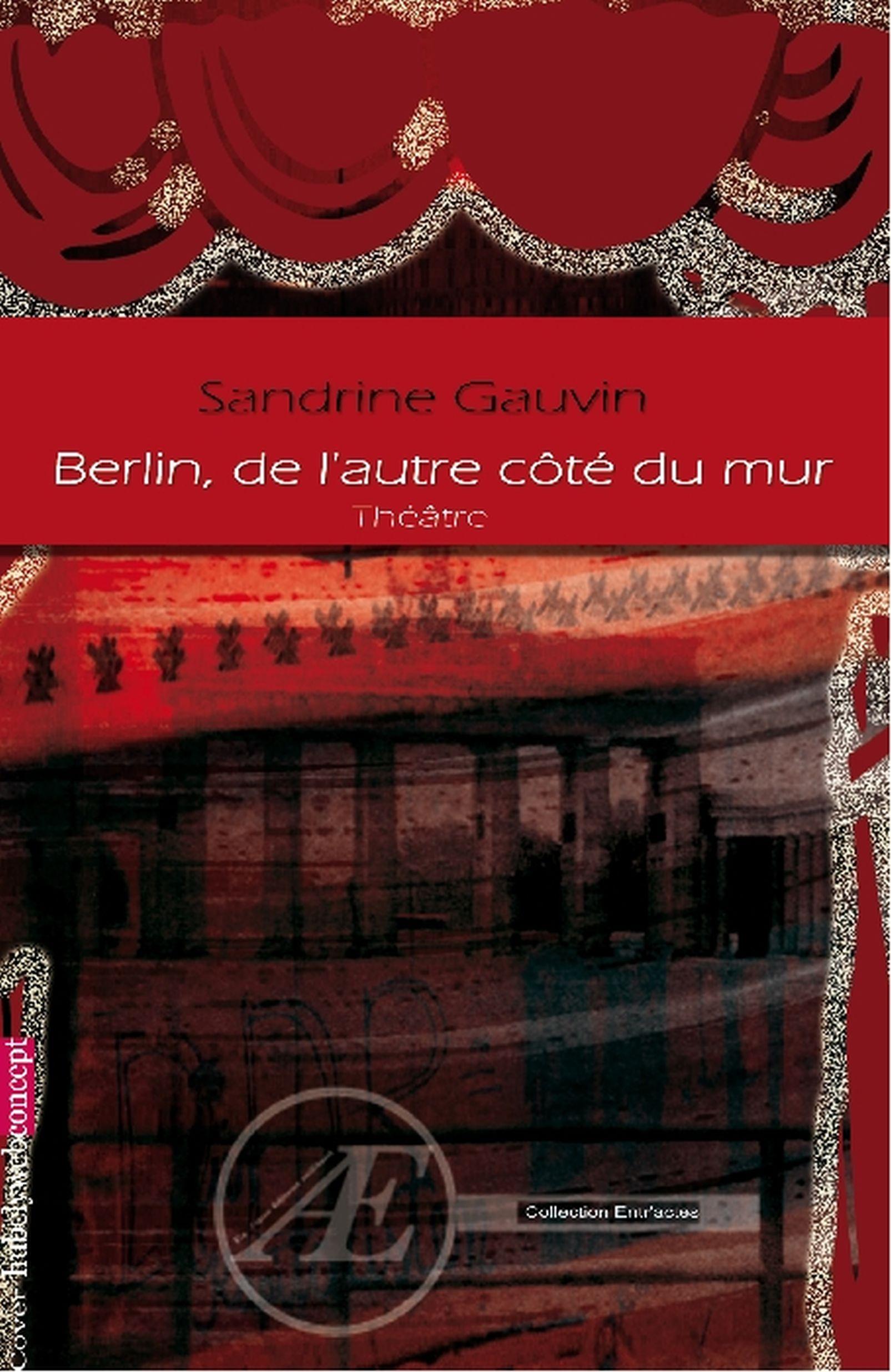 Berlin, de l'autre côté du mur