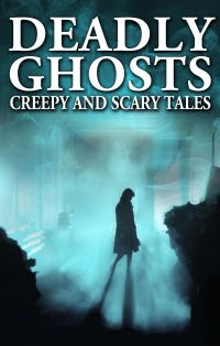 Cover image (Deadly Ghosts)