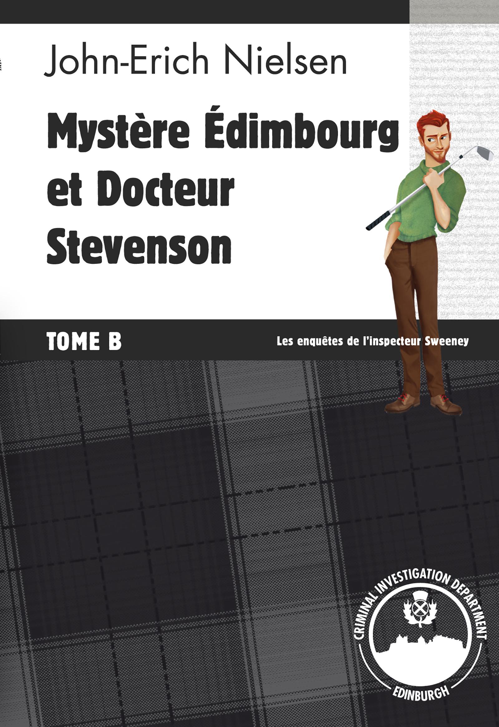 Mystère Edimbourg et Docteur Stevenson