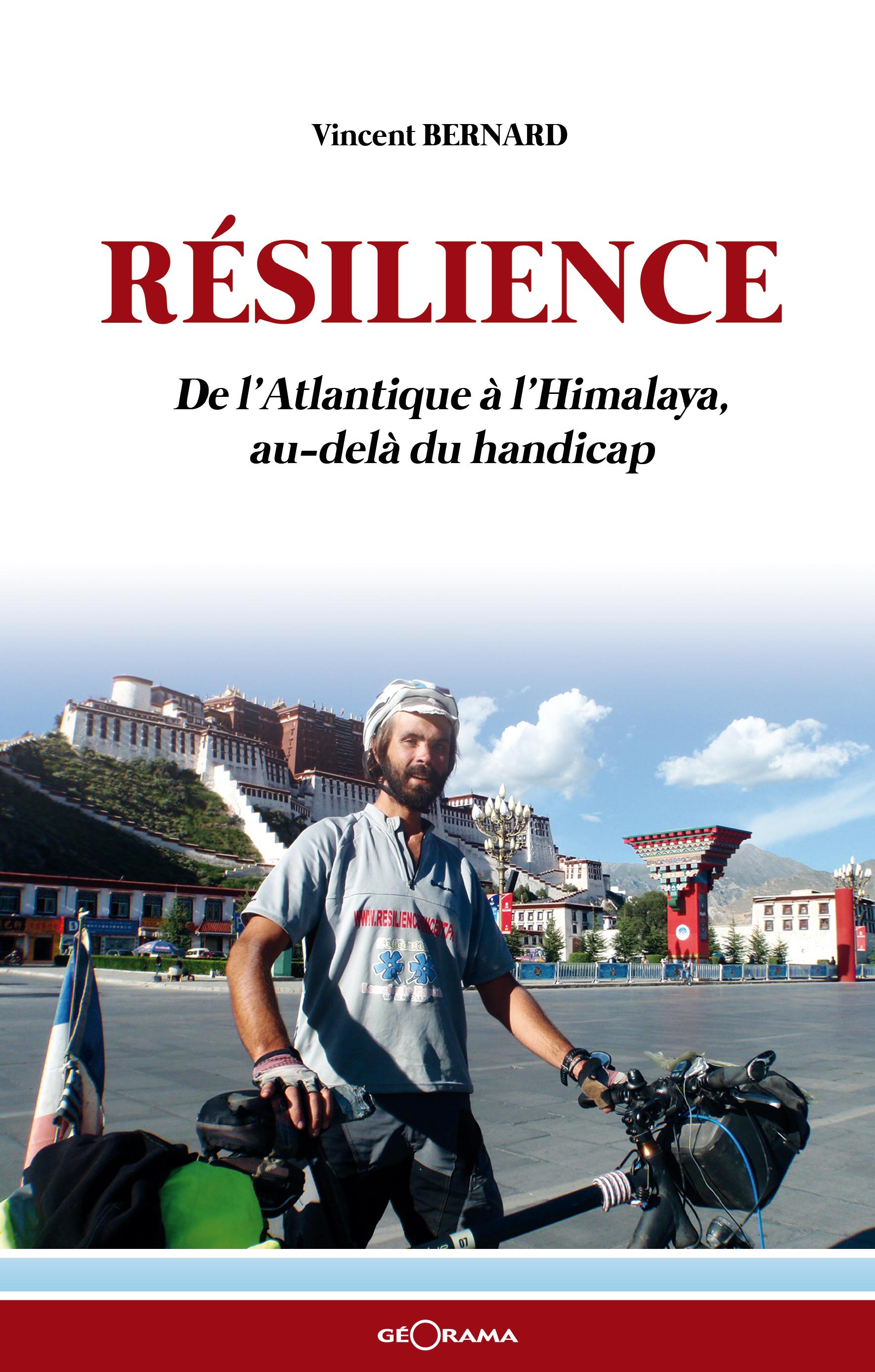 Résilience, DE L'ATLANTIQUE À L'HIMALAYA, AU-DELÀ DU HANDICAP