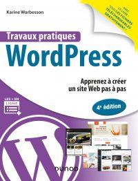 Travaux pratiques WordPress - 4e éd.