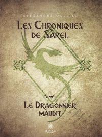 Les chroniques de Sarel - Tome 1