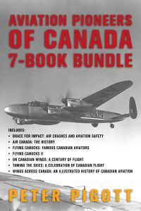 Aviation Pioneers of Canada 7-Book Bundle