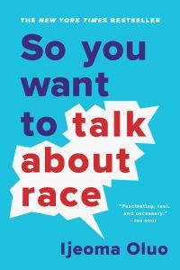 Image de couverture (So You Want to Talk About Race)