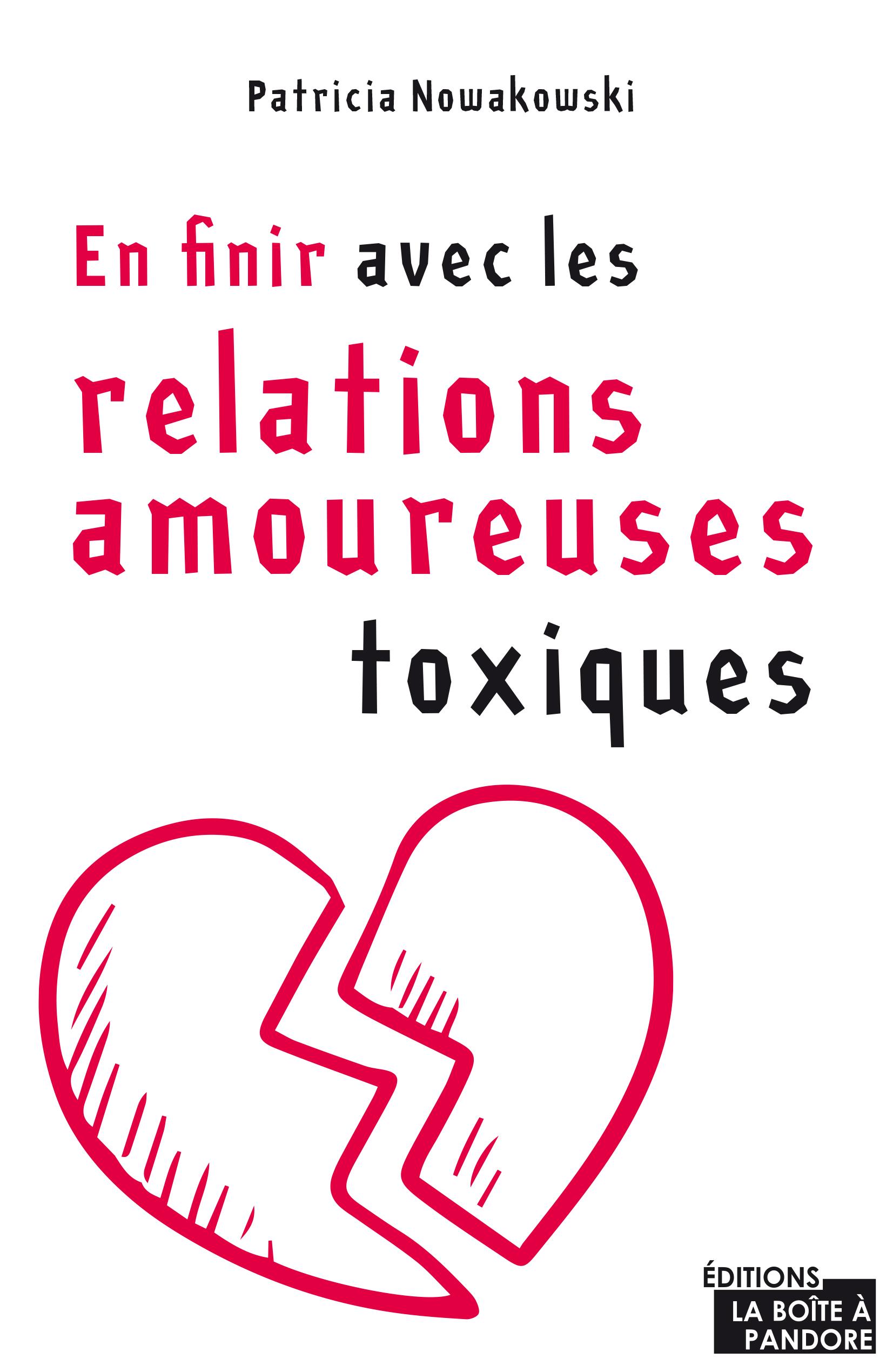 En finir avec les relations amoureuses toxiques