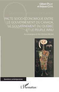 Pacte socio-économique entre le gouvernement du Canada, le gouvernement du Québec et le peuple innu