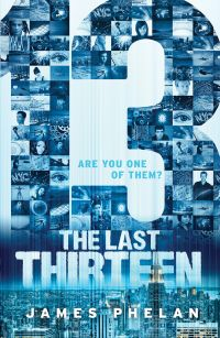 The Last Thirteen Book One: 13