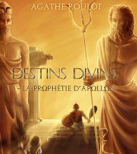 Destins divins - Tome 1