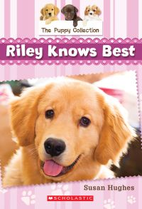 The Puppy Collection #2: Riley Knows Best