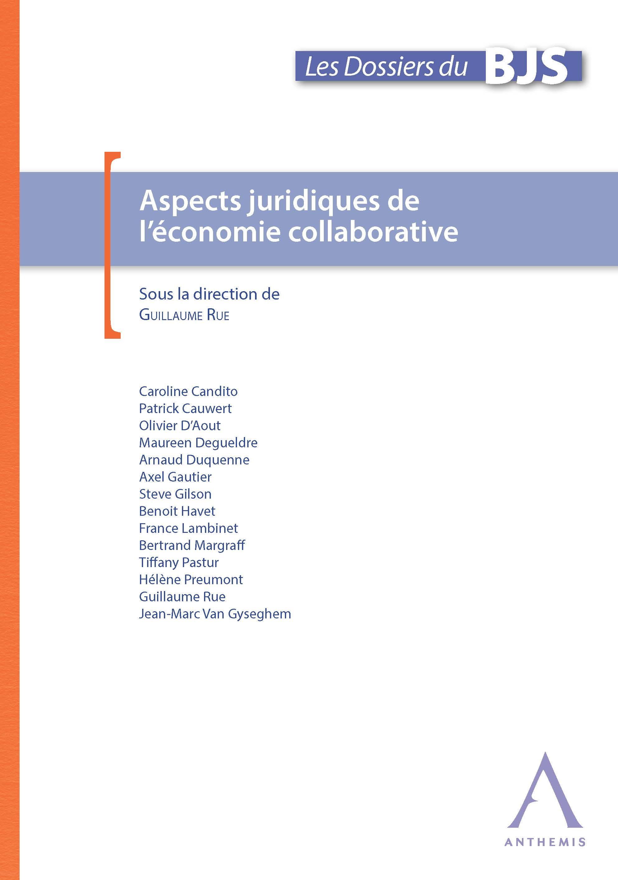 Aspects juridiques de l'économie collaborative, Cadre juridique d'un phénomène sociétal large