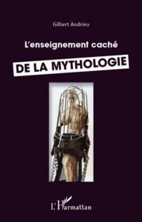 Enseignement caché de la mythologie L'