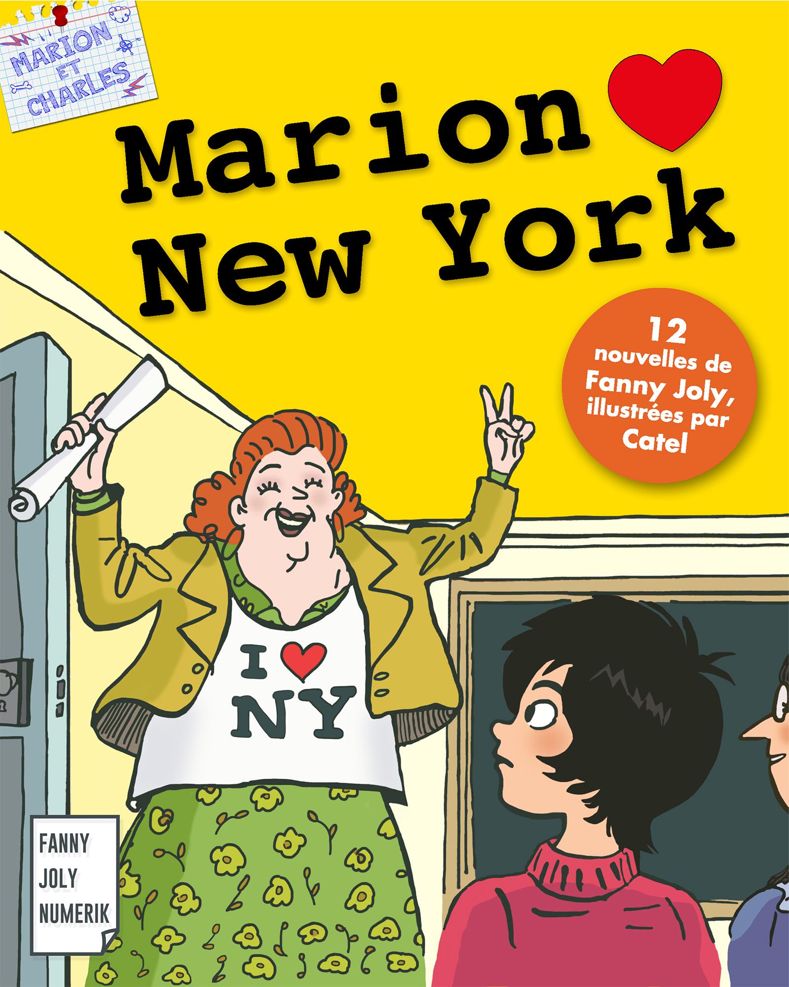 Marion loves New York, Un recueil de 12 nouvelles