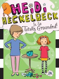 Image de couverture (Heidi Heckelbeck Is So Totally Grounded!)
