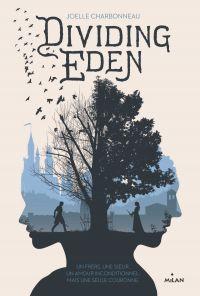 Dividing Eden, Tome 01